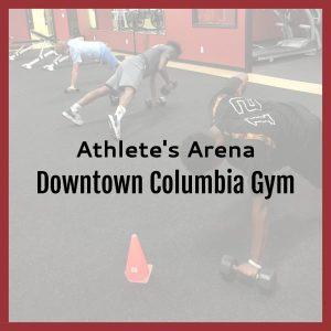 Athlete's Arena Downtown Columbia Gym
