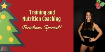 Training & Nutrition Coaching Christmas Special